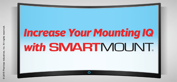 Increase Your Mounting IQ with SmartMount
